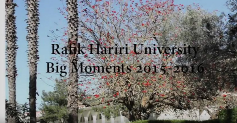 Rafik Hariri University: Big Moments 2015-2016